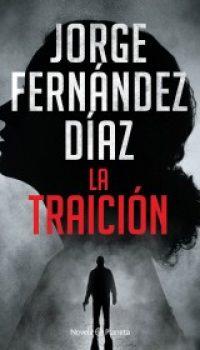 portada_la-traicion_jorge-fernandez-diaz_202010200019